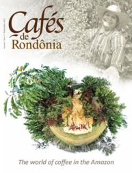 Thumbnail de Revista Cafés de Rondônia: The world of coffee in the Amazon.