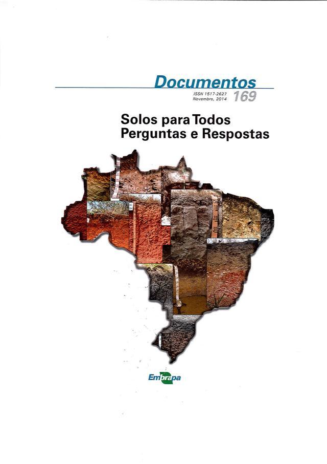 Embrapa Solos - O livro traz respostas para as dúvidas mais comuns sobre o solo